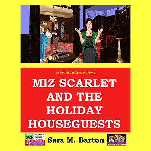 Miz Scarlet and the Holiday Houseguests audiobook cover art