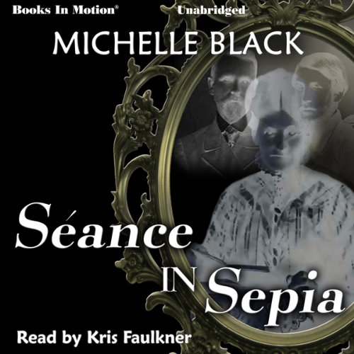 Seance in Sepia audiobook cover art