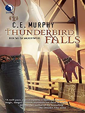 Thunderbird Falls (The Walker Papers Book 2)
