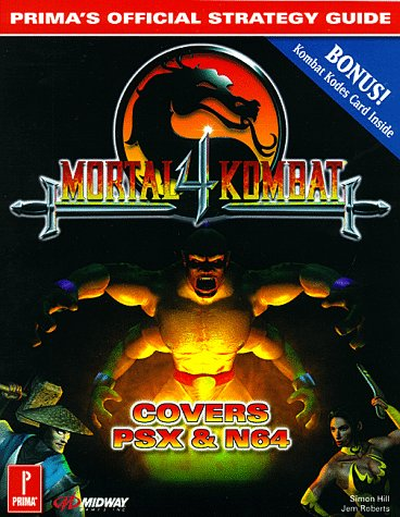 Mortal Kombat 4: Official Games Secret (Official Strategy Guide)