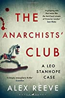 The Anarchists' Club: A Leo Stanhope Case