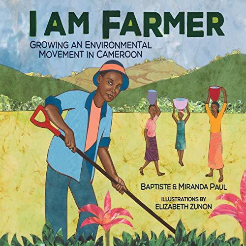I Am Farmer Audiobook By Miranda Paul, Baptiste Paul cover art