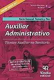 Auxiliar Administrativo. Técnico Auxiliar no sanitario SMS. Parte General. Temario y Test (OPOSICIONES)