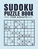 Sudoku Puzzle Book for Adults: Easy to Hard Sudoku Puzzles with Solutions. Large Print Sudoku Puzzle...