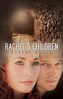 Rachel's Children by [Dorene Meyer]