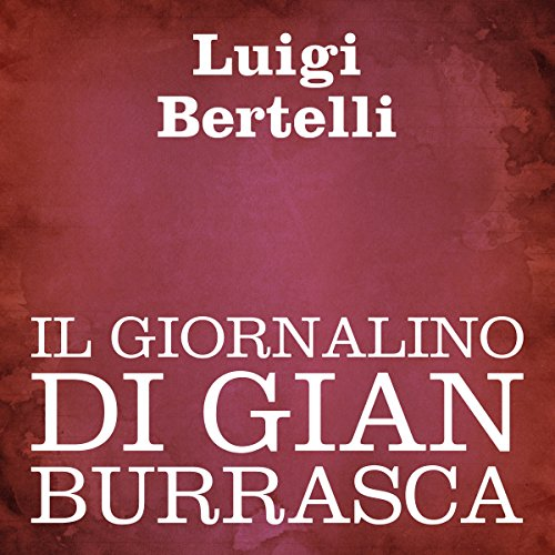 Il giornalino di Gian Burrasca [The Newspaper of Gian Burrasca] cover art