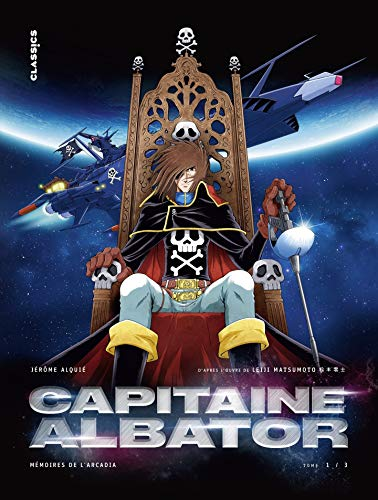 Capitaine Albator - Mémoires de l'Arcadia - Tome 1