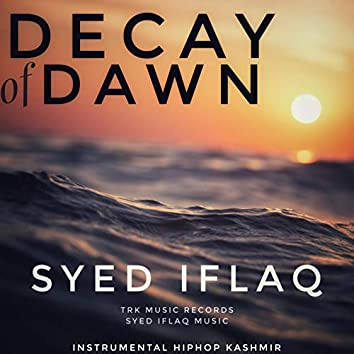 Decay Of Dawn