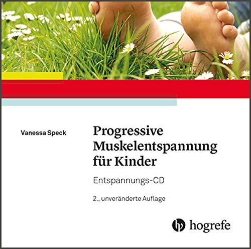 Progressive Muskelentspannung für Kinder: Entspannungs-CD