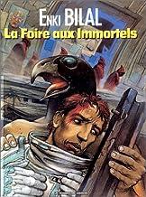 La Trilogie Nikopol, Tome 1 : La Foire aux Immortels (Fonds Enki Bilal)