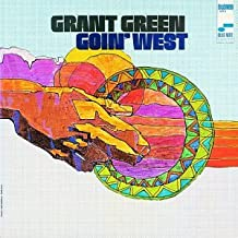 Best grant green goin west Reviews