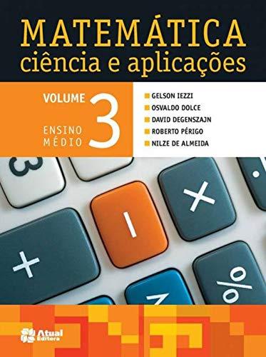 Matemática ciência e aplicações - Volume 3