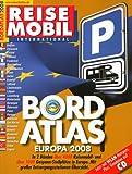 Bordatlas 2008: über 4.000 Reisemobil Stellplätze und über 1.000 Gespann Stellplätze