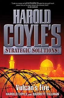 Vulcan's Fire: Harold Coyle's Strategic Solutions, Inc.