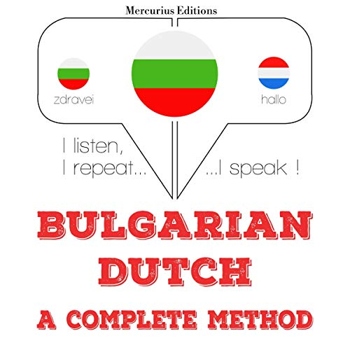 Bulgarian - Dutch. A complete method cover art