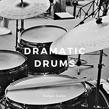 Dramatic Drums
