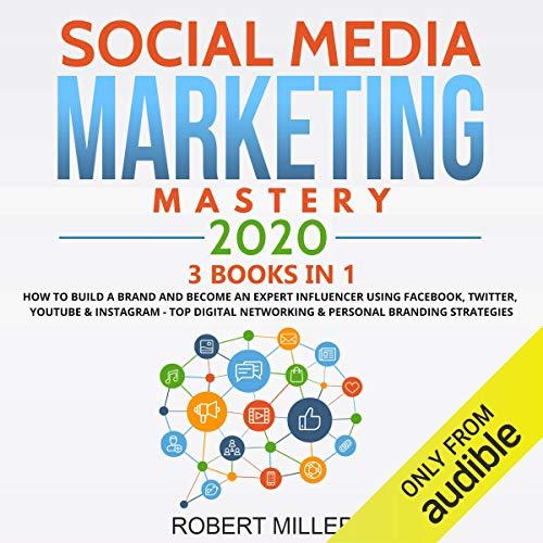 Social Media Marketing Mastery 2020 cover art