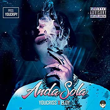 Anda Sola (feat. Eloy)