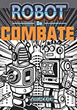 Robot de combate,: Cuaderno, regalo para amante de los robots