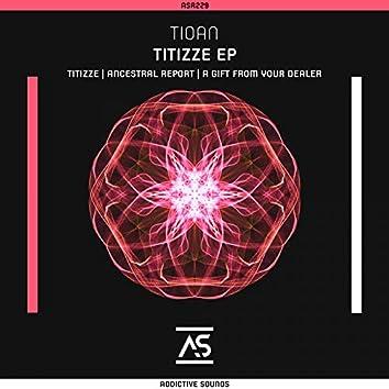 Titizze EP