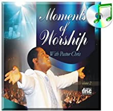 Moments of Worship with Pastor Chris (Volume 2)