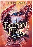 Falcon Peak - Wächter der Lüfte (Falcon Peak 1) von Heiko Wolz