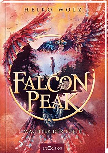 Falcon Peak - Wächter der Lüfte (Falcon Peak 1): Mystisches Abenteuer in aufregender Naturkulisse | Kinderbuch ab 10 Jahre