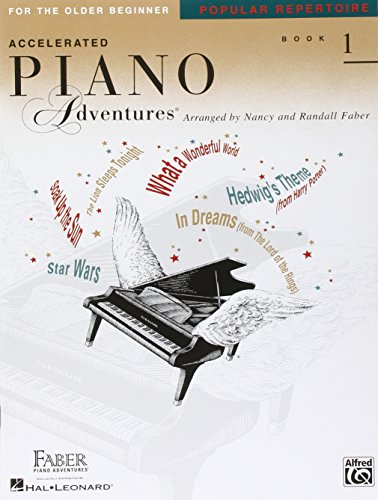 Faber Piano Adventures: Accelerated Piano Adventures For The Older Beginner: Popular Repertoire Book 1