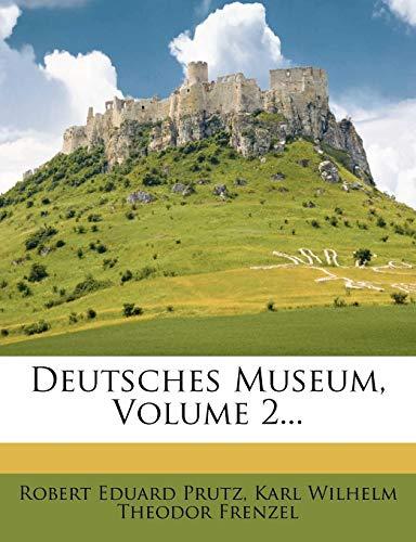 Prutz, R: Deutsches Museum. Zeitschrift für Literatur, Kunst