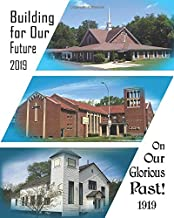 Building for Our Future on Our Glorious Past: The  Bethany Adventure
