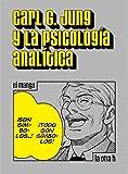 Carl G. Jungy la psicología analítica