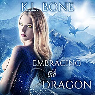 Embracing the Dragon      Flames of Kalleen, Book 1              By:                                                                                                                                 K.L. Bone                               Narrated by:                                                                                                                                 Kylie Stewart                      Length: 6 hrs and 59 mins     7 ratings     Overall 5.0