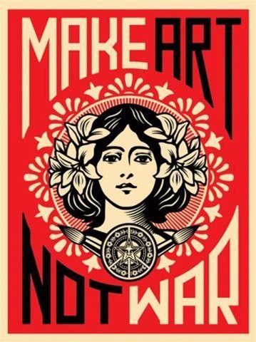 Shepard Fairey Kunstdruck Make Art Not War! (46cm x 61cm)