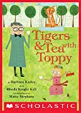 Tigers & Tea With Toppy (English Edition)