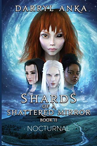 Shards of a Shattered Mirror Book I…