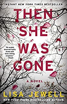 Then She Was Gone: A Novel by [Lisa Jewell]