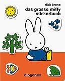 Das große Miffy Stickerbuch (Kinderbücher)