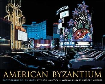American Byzantium: Photographs of Las Vegas