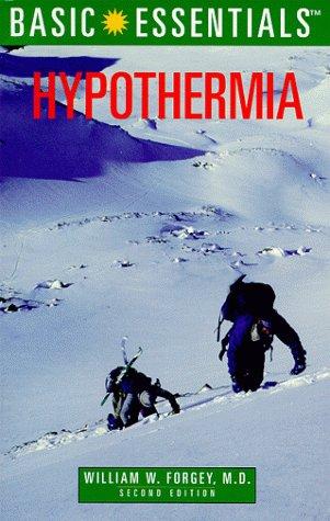 Basic Essentials Hypothermia, 2nd (Basic Essentials Series)