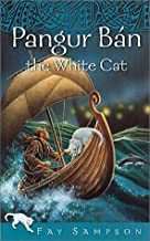 Pangur Ban the White Cat (Pangur Ban Celtic Fantasies Series)