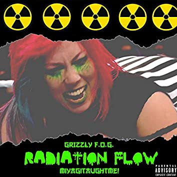 Radiation Flow (feat. Miyagitaughtme!)
