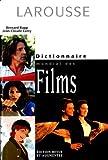 Dictionnaire mondial des films - Larousse - 17/09/1998