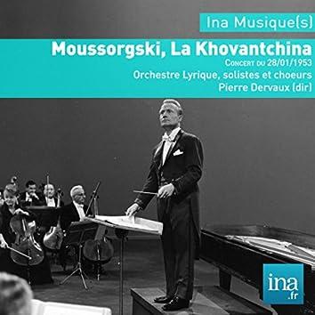 La Khovantchina, M. Moussorgski, Orchestre Lyrique de la RTF, Concert du 28/01/1953, Pierre Dervaux (dir)
