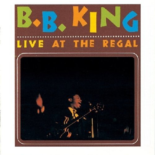 Live at the Regal by KING,B.B. (2002-03-08)