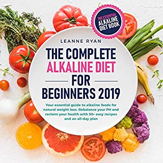 The Complete Alkaline Diet for Beginners 2019 cover art