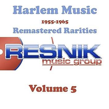 Harlem Music 1955-1965 Remastered Rarities Vol. 5