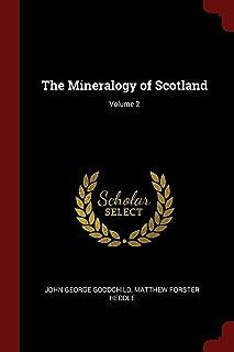 The Mineralogy of Scotland; Volume 2