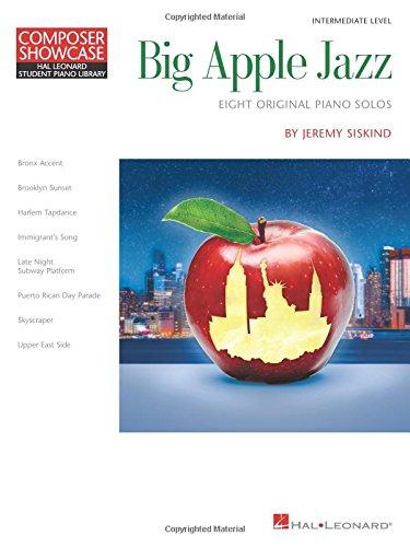 Big Apple Jazz: Composer Showcase Hal Leonard Student Piano Library Intermediate Level