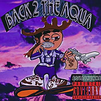 Back 2 The Aqua