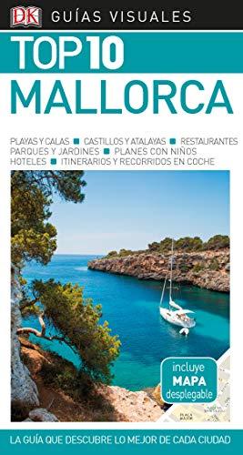Guía Visual Top 10 Mallorca (Guías Top10)